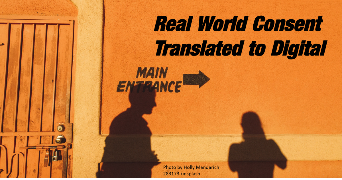 Real World consent Translated to Digital